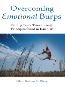 Overcoming Emotional Burps: Finding Inner Peace Through Principles Found in Isaiah 58