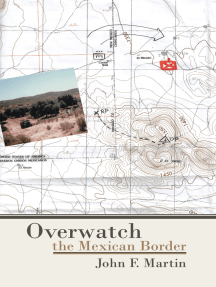 Overwatch: The Mexican Border