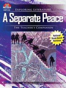 A Separate Peace: The Teacher's Companion