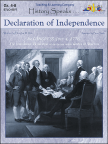 Declaration of Independence: History Speaks . . .