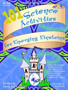 101 Science Activities for Emerging Einsteins