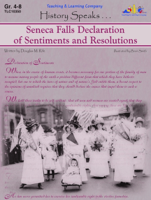 Seneca Falls Declaration of Sentiments and Resolutions: History Speaks . . .