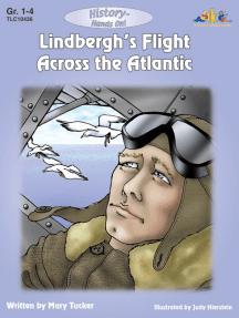 Lindbergh's Flight Across the Atlantic: History - Hands On