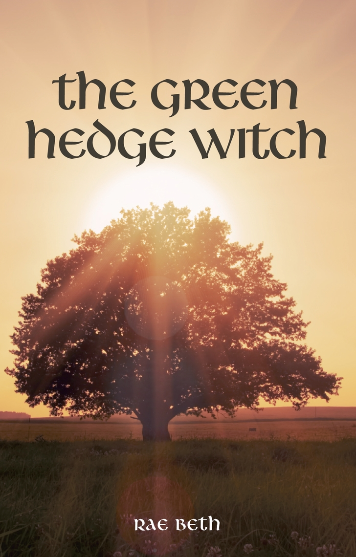 Read The Green Hedge Witch Online by Rae Beth   Books