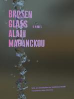 Broken Glass: A Novel