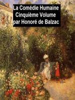 La Comédie Humaine Cinquiéme Volume