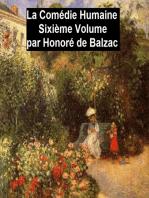 La Comédie Humaine Sixiéme Volume