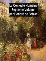 La Comédie Humaine Septiéme Volume
