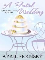 A Fatal Wedding