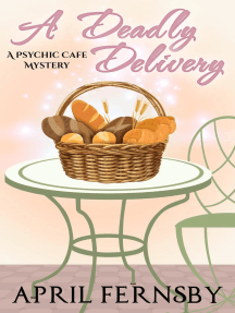 A Deadly Delivery: A Psychic Cafe Mystery, #1