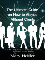 The Ultimate Guide on How to Attract Affluent Clients