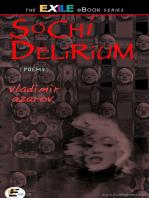 Sochi Delirium