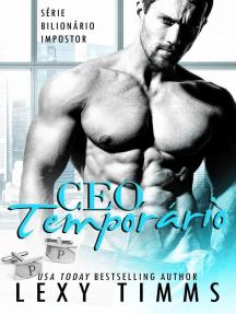 CEO Temporário: Série Bilionário Impostor