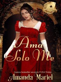 Ama Solo Me: Lo scandalo incontra l'amore