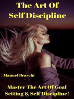 The Art Of Self Discipline