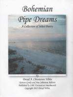 Bohemian Pipe Dreams