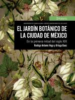 El jardín botánico de la Ciudad de México: En la primera mitad del siglo XIX