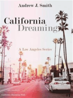 Arrival in Los Angeles (#1 of California Dreaming)
