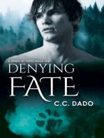 Denying Fate