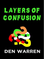 Layers of Confusion