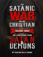 The Satanic War On the Christian Volume Three the Temptation from Satan & Demons
