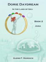 Dorie Daydream In the Land of Idoj - Book 2