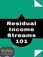 Residual Income Streams 101