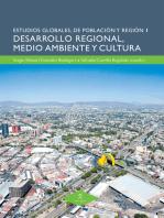 Desarrollo regional, medio ambiente y cultura