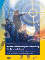 Mentale Wettkampfvorbereitung für Sportschützen