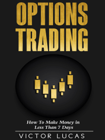 Options Trading: How to Make Money in Less Than 7 Days