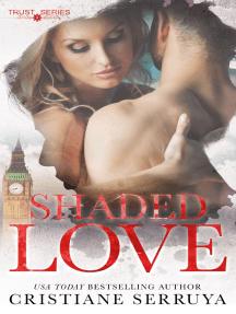 Shaded Love: Shades of Love 1
