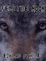 Fear The Moon