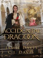 Accidental Dragoon