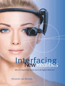 Interfacing New Realities: Wie uns Augmented Reality durch die digitale Welt lotst