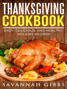 Thanksgiving Cookbook: Easy, Delicious, and Healthy Holiday Recipes