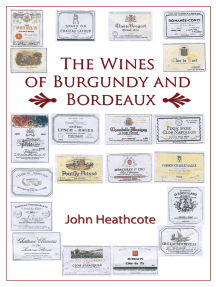 The Wines of Burgundy and Bordeaux