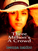 Three Million's A Crowd