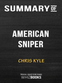 Summary of American Sniper: An Autobiography: Trivia/Quiz for Fans
