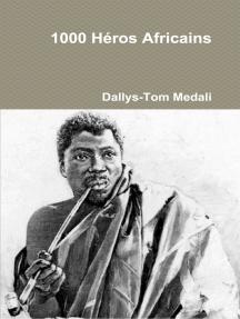 Héros Africains: Cahier de recherches