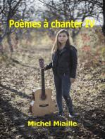 Poèmes à chanter IV
