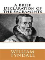 A Brief Declaration of the Sacraments (1536)