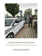 L'auto elettrica fa per me!