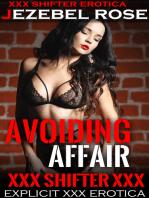 Avoiding Affair