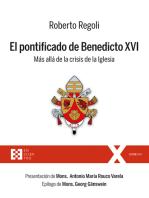 El pontificado de Benedicto XVI: Más allá de la crisis de la Iglesia
