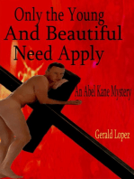 Only the Young and Beautiful Need Apply