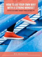 How To Go Your Own Way With A Strong Mindset
