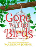 Gone to the Birds