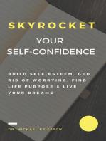 Skyrocket Your Self-Confidence