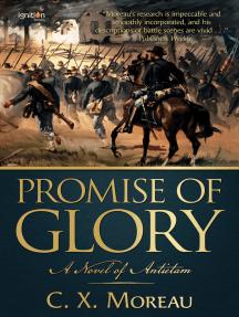 Promise of Glory: A Novel of Antietam