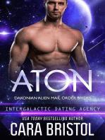 Aton: Dakonian Alien Mail Order Brides #2 (Intergalactic Dating Agency): Dakonian Alien Mail Order Brides, #2